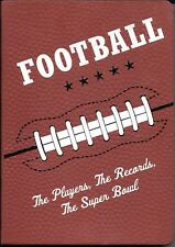 Football: The Players, The Records, The Super Bowl book, brand new