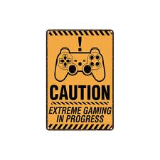 Metal Tin Sign caution extreme gaming in progress Bar Pub Home Vintage Retro