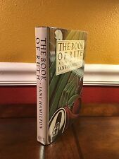 """1988 1st Edition/Printing """"THE BOOK OF RUTH"""" by Jane Hamilton  *SIGNED*"""
