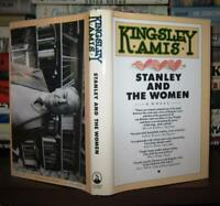 Amis, Kingsley STANLEY AND THE WOMEN  1st Edition 1st Printing