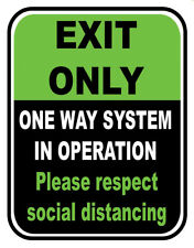 Sign Adhesive Sticker Notice Exit Only One Way System in Operation Social