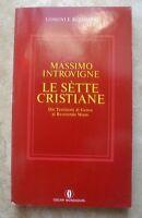 MASSIMO INTROVIGNE - LE SETTE CRISTIANE - 1990 MONDADORI (MK)