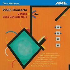 Colin Matthews: Violin Concerto; CortŠge; Cello Concerto No. 2 (CD, Jun-2016,...