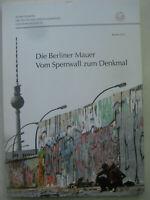 Berliner Mauer Vom Sperrwall zum Denkmal 76/1 Mauerbau Mauerfall Bildband SED