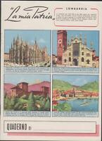 Quaderno scolastico La mia Patria Lombardia 1950 c.a. nuovo