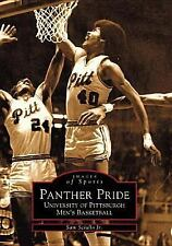 Panther Pride: University of Pittsburgh Men's Basketball [Images of Sports] [PA]