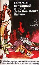 LETTERE DI CONDANNATI A MORTE DELLA RESISTENZA ITALIANA MONDADORI 1968