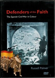 DEFENDERS Of The FAITH - The Spanish Civil War In Colour - DVD - Region 0 VGC!