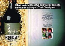 PUBLICITE ADVERTISING 104  1989  CLASSIQUES  les vins de BORDEAUX ( 2 pages)