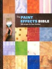 The Paint Effects Bible: 100 Recipes for Faux Finishes-ExLibrary