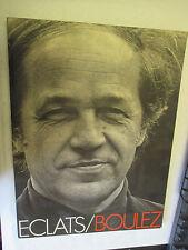 """""""Eclats Boulez"""" / Editions du Centre Pompidou 1986"""