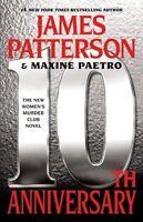 10th Anniversary (Womens Murder Club) by James Patterson, Maxine Paetro