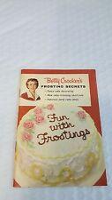 Betty Crocker's Frosting Secrets: Fun with Frostings1958 by Betty Crocker Pamphl