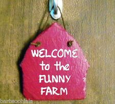 """New listing Rustic/Slab Sign/Plaque """"Welcome To The Funny Farm"""""""