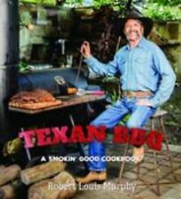Texan BBQ: A Smokin' Good Cookbook