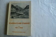 "SCOTTISH CLASSIC""ROADWAYS AND STARDUST""PAUL PEASE 1934 1ST SIGNED IN JACKET"