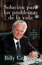 Solucion para los Problemas de la Vida : Guia, Inspiración y Esperanza para...