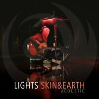 Lights - Skin & Earth Acoustic NEW Sealed Vinyl LP Album