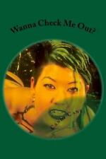 Wanna See It: Wanna Check Me Out? : The Dragon Lady Gets Naked by Candi Cane...