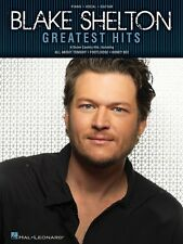 Blake Shelton Greatest Hits Sheet Music Piano Vocal Guitar SongBook 000101780