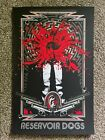 Reservoir Dogs Mondo Signed Poster Very Limited Edition Quentin Tarantino