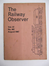 The Railway Observer Vol.37 No.462 August 1967
