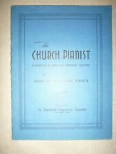 Piano Music: The Church Pianist ... 32 Appropriate Selections for Church