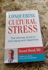 Conquering Cultural Stress : The Ultimate Antiaging Secret by Howard Murad Book