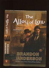 Sanderson, Brandon: The Alloy of Law ** Signed ** Hugo Author ** HB/DJ 1st/1st
