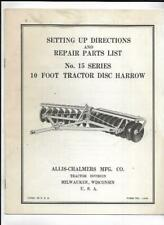 Allis Chalmers No 15 Series Tractor Disc Harrow Setting Up Instruction Manual