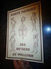 Saints Patrons des Métiers de Wallonie Belgique Confrérie Ancien Outil Compagnon