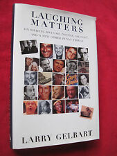 LAUGHING MATTERS - SIGNED BY LARRY GELBART TO FILM DIRECTOR BILLY WILDER