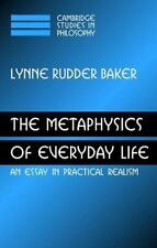The Metaphysics of Everyday Life: An Essay in Practical Realism-ExLibrary