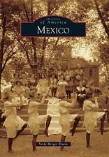 Mexico (Images of America), Berger Erwin, Vicki, Good Book