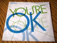 """OTTAWAN - YOU'RE O.K.  7"""" VINYL PS"""