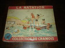 LA NATATION - Collection du Chamois