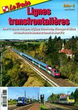 LE TRAIN Extra 5 N°78 - Lignes transfrontalières Tome 1