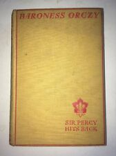 Baroness Orczy - Sir Percy Hits Back -Hodder & Stougton 1st Ed Scarlet Pimpernel