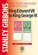Great Britain Four Kings Volume 2 Specialised Stamp Catalogue