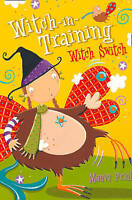 Friel, Maeve, Witch Switch (Witch-in-Training, Book 6), Very Good Book
