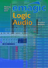 Making Music with Emagic Logic Audio, Bennett, Stephen, Used; Good Book