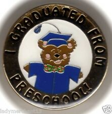 """I GRADUATED FROM PRESCHOOL!"" Bear Enamel Lapel Pins/Lot of 25/NEW!"
