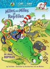Miles and Miles of Reptiles: All About Reptiles (Cat in the Hats Learning Libra