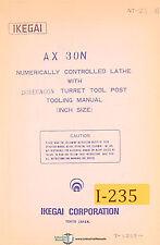 Ikegai AX30N, NC Lathe Tooling Manual