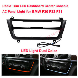 LED Light Dual Color AC/Radio Panel Atmosphere Ambient Lamp For BMW F30 F32 F31