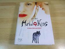 Alice Moss: Mortal Kiss 1 - Ist deine Liebe unsterblich? / Gebunden mit Umschlag