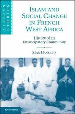 Islam And Social Change In French West Africa: History Of An Emancipatory Com...