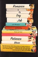 Romance Is My Day Job: A Memoir of Finding Love at Last By Patience Bloom