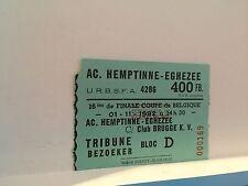 Football Ticket - UEFA - AC Hemptinne - Eghezee - Coupe de Belgique 1992