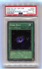 Yu-Gi-Oh! 1st Edition Dark Hole LOB-052 Super Rare Legend of Blue Eyes PSA 10